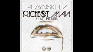 Play-N-Skillz Ft Pitbull -- Richest Man (New Song2012)