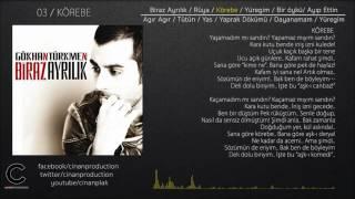 Gökhan Türkmen - Biraz Ayrılık  (Full Albüm )✔️