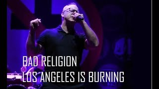 Bad Religion - Los Angeles is Burning (Ao Vivo no Espaço das Américas / SP - 05/11/17)
