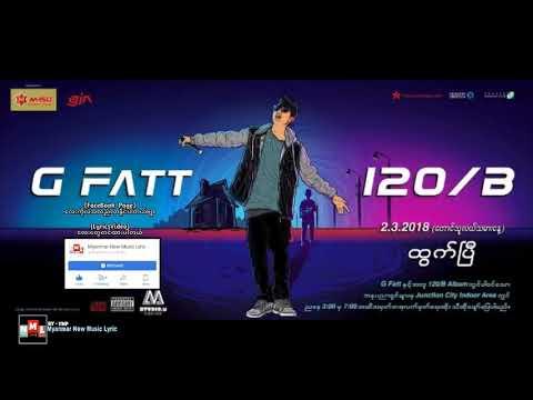 G-fatt - ျပည္တြင္းသို႔ေပးစာ (new song 2018)