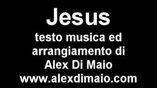 JESUS - Alex Di Maio.mpg