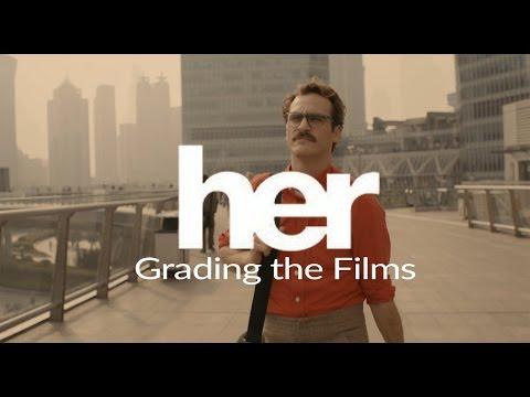 Grading the Films: Her