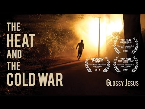 Videoclip Glossy Jesus - The Heat and the Cold War