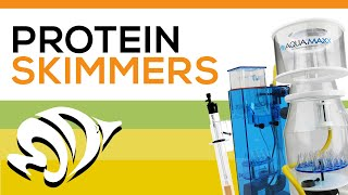 Protein Skimmers: The How's and Why's