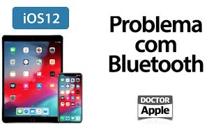 Curso iPhone e iPad - Problema com Bluetooth iOS 12