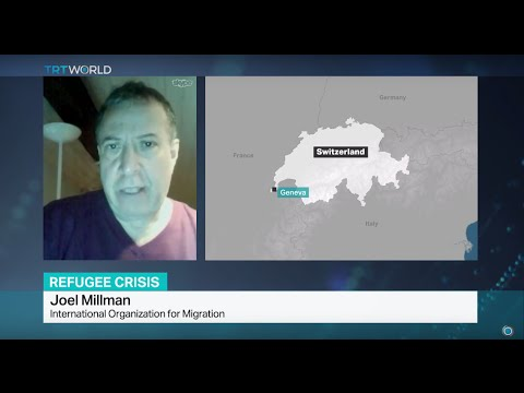 Interview with Joel Millman from International Organization for Migration on refugee crisis
