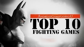 Top 10 Best Android Fighting Games 2014 (HD)