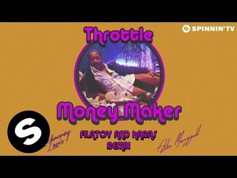 Throttle featuring LunchMoney Lewis & Aston Merrygold - Money Maker (Filatov & Karas Remix)
