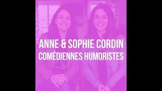 Interview de Anne et Sophie CORDIN !