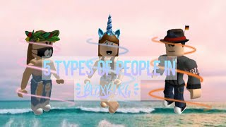 5 types of people in roblox (Bloxburg) | COLLAB with Goldwolfboy222 and x_lxly | **READ DESC**