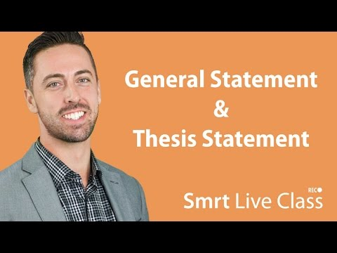 General Statement & Thesis Statement - English for Academic Purposes with Josh #2