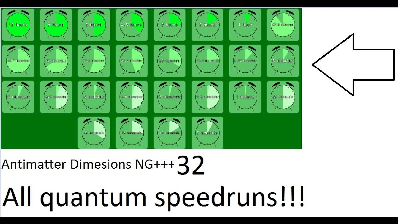Antimatter Dimensions NG+++ Episode 32 - all quantum speedruns!!!!