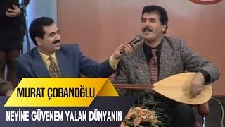 Gambar cover Neyine Güvenim Yalan Dünyanın | Murat Çobanoğlu | İbo Show Canlı Performans