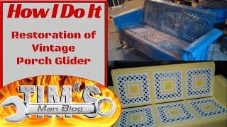 Restoration Of Vintage Porch Glider