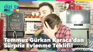 Temmuz Gürkan Karaca'dan sürpriz evlenme teklifi! - Dizi Tv 628. Bölüm