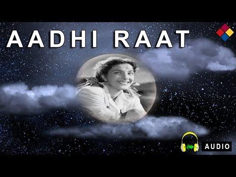 Dil Zakhmo Se Chur Magar Tu Kia Jane...Aadhi Raat...1950...Singer...Geeta Dutt,Mohammed Rafi.