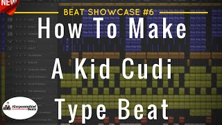 How To Make A Kid Cudi Type Beat