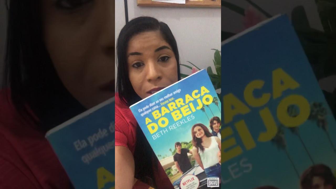 Indicação de Livro: A Barraca do Beijo - YouTube