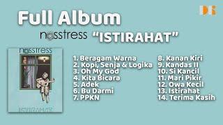 Full Album Nosstress - Istirahat   Tanpa Iklan