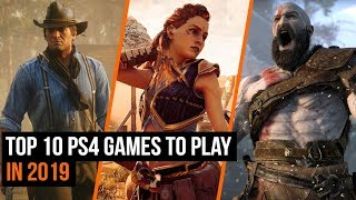 Top 10 Ps4 Games To Play In 2019  So Far