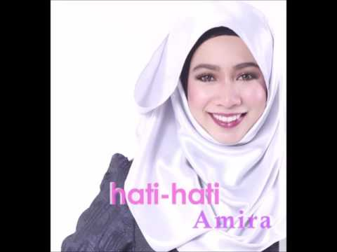 Free Download Amira Othman - Hati Hati Mp3 dan Mp4