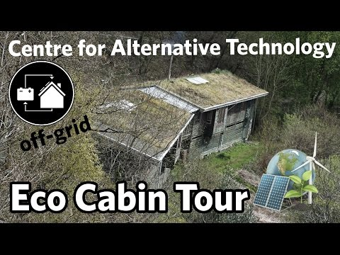 Eco Cabin Tour | Centre for Alternative Technology Wales UK