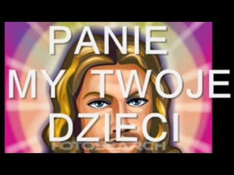 PANIE MY TWOJE DZIECI - KARAOKE.wmv