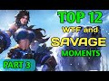 Mobile Legends TOP 12 SAVAGE MOMENTS Episode 3