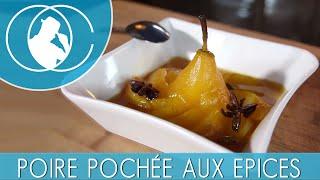 Recette : Poire pochée aux épices