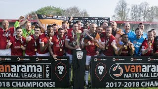WHAT A SEASON FOR SALFORD CITY | National League North 17/18 Champions 🏆
