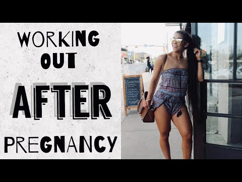 WORKING OUT AFTER PREGNANCY