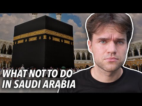 10 Things NOT to do in SAUDI ARABIA