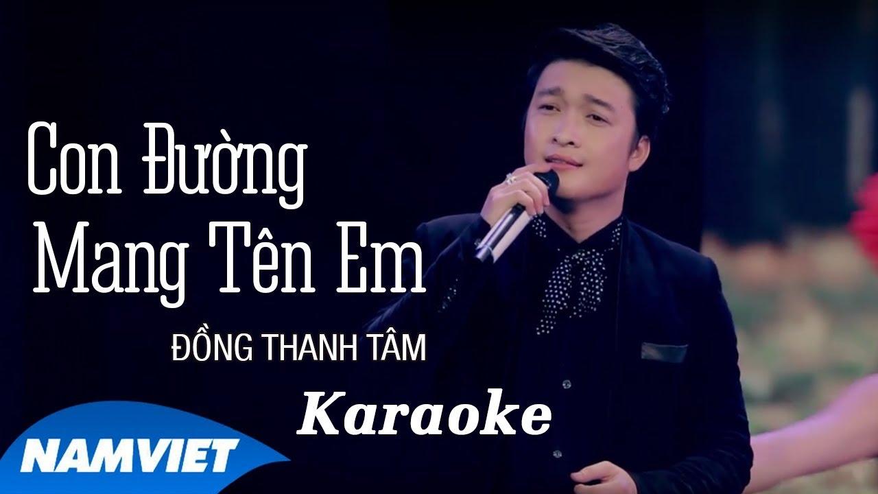 [KARAOKE] Con Đường Mang Tên Em - Đồng Thanh Tâm