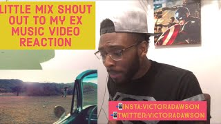 Little Mix Shout Out To My Ex Music Video REACTION