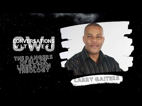 Black Liberation Theology | Bishop Larry Gaiters | Conversations with Jeff #44
