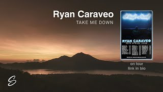 Ryan Caraveo - Take Me Down thumbnail