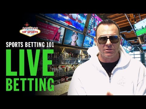 Sports Betting 101 With Steve Stevens - Live Betting