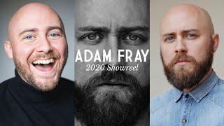 Actor Showreel 2020 - Acting Reel - Adam Fray