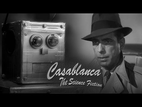 Casablanca - The Science Fiction