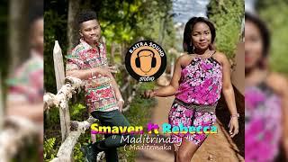 SMAVEN feat REBECCA - Maditrinazy (Audio)