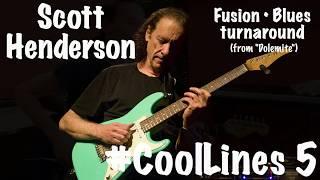 #coollines 5: scott henderson  fusion blues turnaround (dolemite)