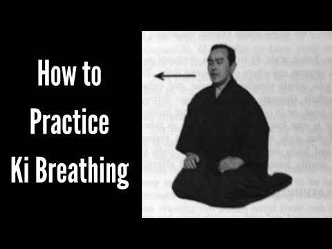 How To Practise Ki Breathing- Powerful Breath Control Technique