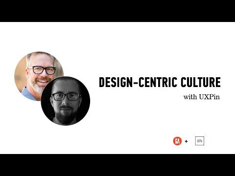 How to Build a Design-Centric Company Culture