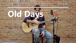 Old Days - Original Song