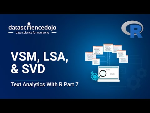Intro to Text Analytics with R: VSM, LSA, & SVD