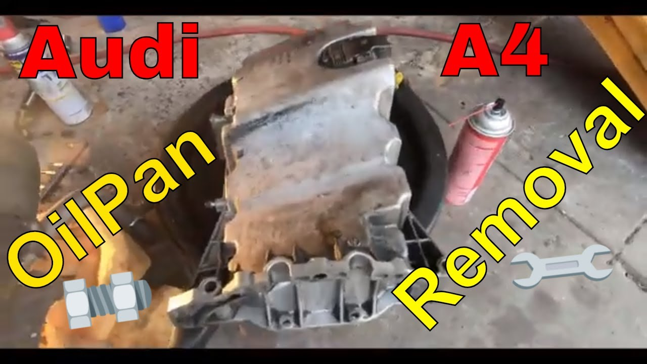 Audi A4 Oilpan Removal Youtube