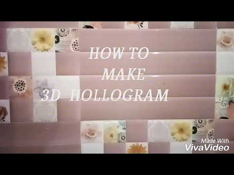 How to make 3d hollogram