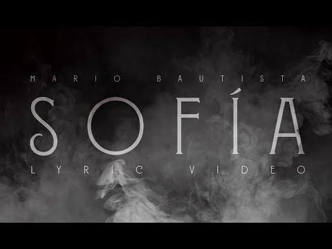 Mario Bautista - Sofía Lyric Video