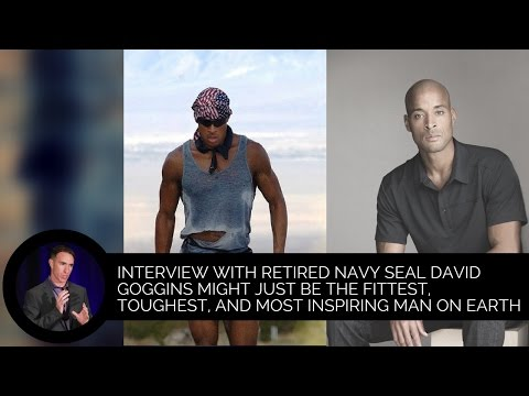 Interview with Retired Navy SEAL David Goggins