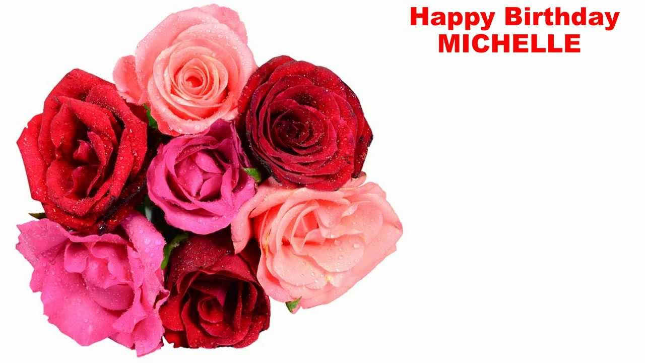 Michelle Flowers Happy Birthday Youtube
